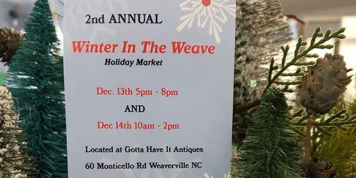 Winter in the Weave at Gotta Have It Antiques