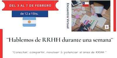 Hablemos de RRHH durante una semana