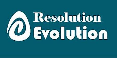Resolution Evolution tickets