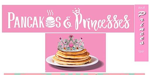 Pancakes & Princesses and Princes too!