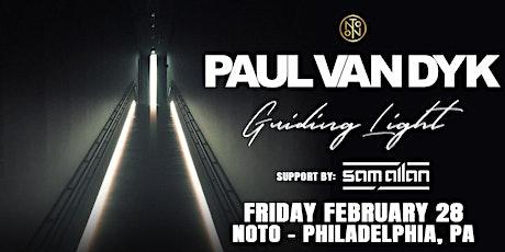 Paul Van Dyk @ Noto Philly Feb 28 tickets