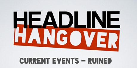 HEADLINE HANGOVER tickets