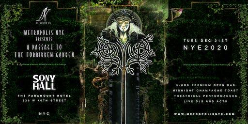 Metropolis NYE 2020 - A Passage To The Forbidden Garden |  5-Hr Open Bar