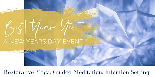 Best Year Yet - A Yoga + Intention Setting Event