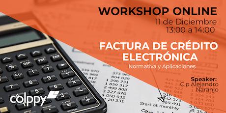 CAPACITACIÓN ONLINE: FACTURA DE CRÉDITO ELECTRÓNICA tickets