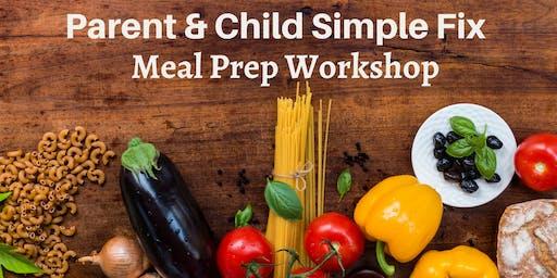 Parent & Child Simple Fix Meal Prep Workshop at West Circle Hy-Vee