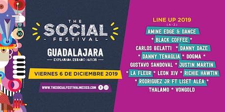 The Social Festival Guadalajara |Noches Electrónicas Informa entradas