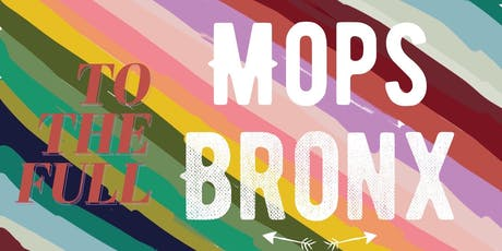 Mops Bronx for Moms of young children tickets