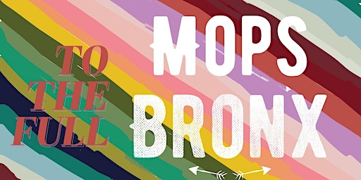 Mops Bronx for Moms of young children