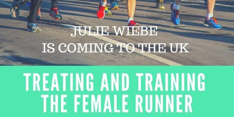 JULIE WIEBE  - TREATING AND TRAINING THE FEMALE RUNNER tickets