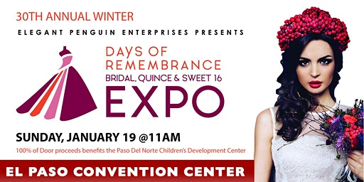 Days of Remembrance - Bridal, Quince and Sweet 16 Expo - Jan 19, 2020