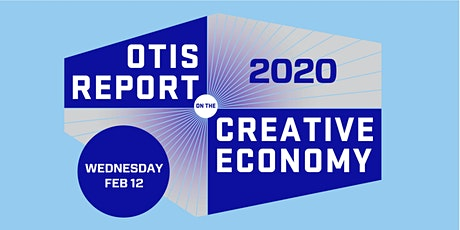 Launch of the 2020 Otis Report on the Creative Economy tickets