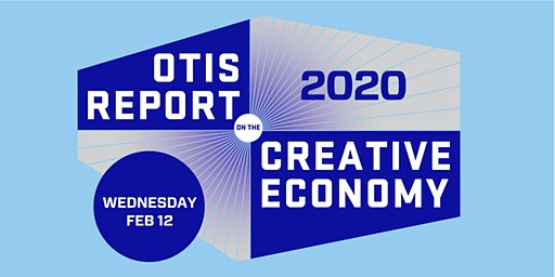 Launch of the 2020 Otis Report on the Creative Economy
