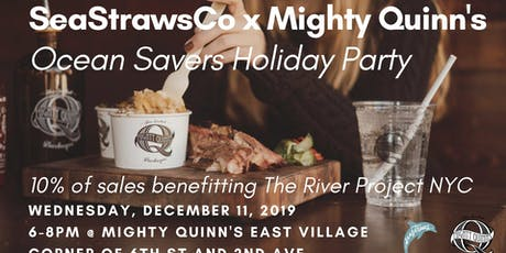 SeaStrawsCo x Mighty Quinn's Ocean Savers Holiday Party tickets