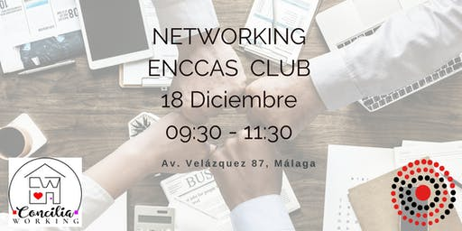 Networking Enccas Club