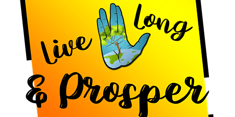 Live Long & Prosper: A Festival of Healthy Living tickets