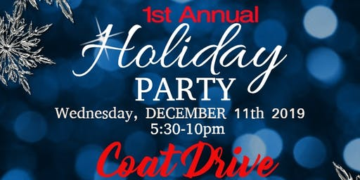 1st Annual Holiday Party & Coat Drive