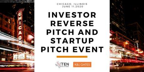 Chicago: TEN Capital Investor Reverse Pitch and Startup Pitch tickets