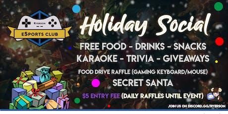 Ryerson eSports Club Holiday Social tickets