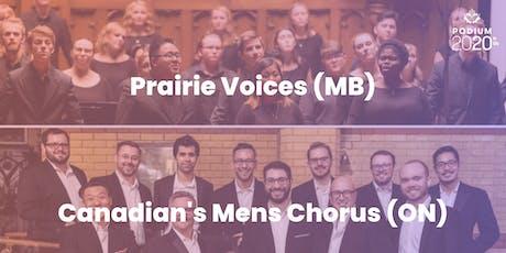 Prairie Voices (MB) | Canadian Men's Chorus (ON) billets