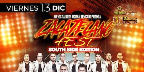 ZACATECANO FEST #SouthsideEdition tickets