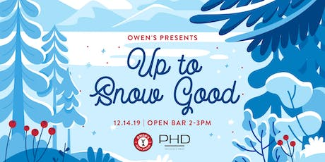 Owen's Presents: Up To Snow Good tickets