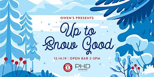 Owen's Presents: Up To Snow Good