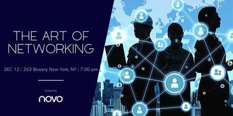 The Art of Networking @NOVO tickets