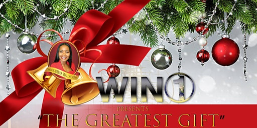 """The Greatest Gift"" - A Christmas Celebration  at Win-One Church"