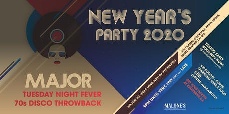 New Year Eve 2020 *Major Tuesday Night Fever*  70's Disco Throwback tickets