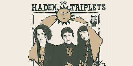 The Haden Triplets w/ Laura Nicholson tickets