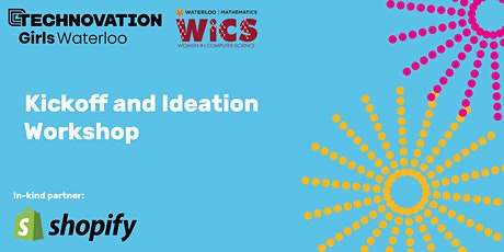 Technovation Kickoff and Ideation tickets
