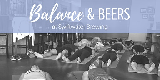 Balance & Beers at Swiftwater