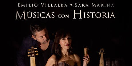 "Emilio Villalba & Sara Marina -  ""Músicas con Historia"" entradas"