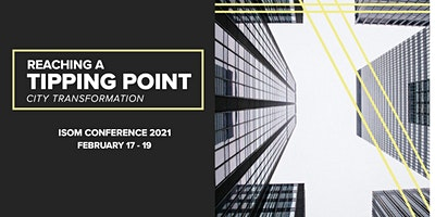 ISOM 2021 Conference: Reaching A Tipping Point