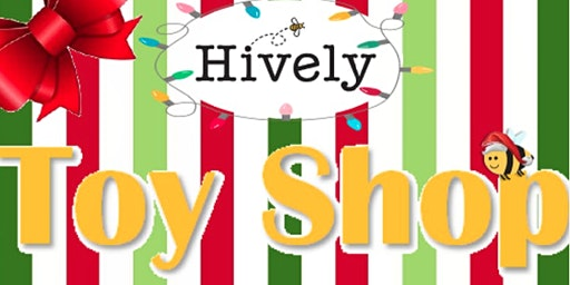 Hively Toy Shop