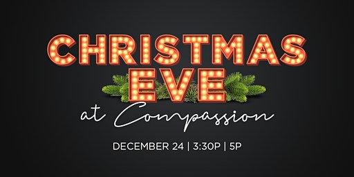 Christmas Eve at Compassion