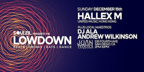 Souleil presents The Lowdown with Hallex M tickets