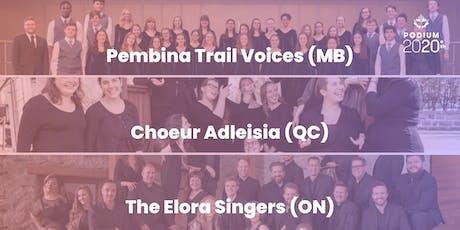 Pembina Trail Voices (MB) | Choeur Adleisia (QC) | Elora Singers (ON) billets