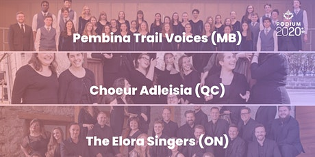 Pembina Trail Voices (MB) | Choeur Adleisia (QC) | Elora Singers (ON) tickets