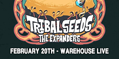 TRIBAL SEEDS WITH THE EXPANDERS tickets