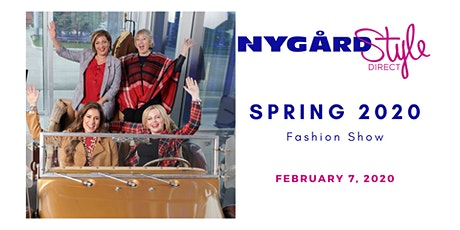 FEB 7 - Nygård Style Direct SPRING Fashion launch 2020 tickets