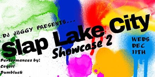 Slap Lake City Hiphop Showcase #2