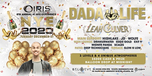 New Years Eve w/ Dada Life & Rico Act & Leah Culver ++  - IRIS 8th Annual World Famous NYE 2020  | Tuesday December 31-  $10,000 balloon drop- This event WILL sell out! IRIS's biggest party of the year, DO NOT MISS THIS ONE!