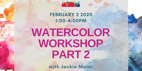 Watercolor Workshop Part 2 tickets