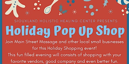 Holiday Pop Up Shop At Siouxland Holistic Healing Center