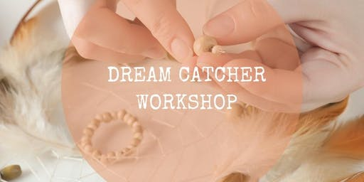 Dreamcatcher Workshop