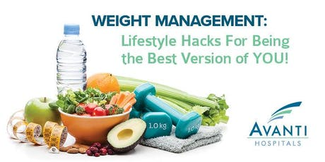 Weight Management: Lifestyle hacks for being the best version of YOU tickets