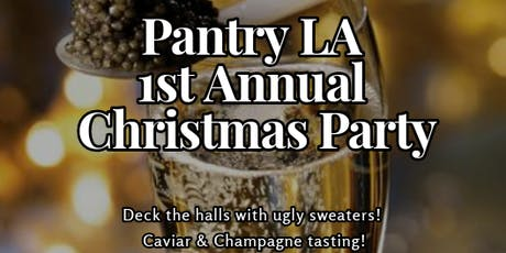 Pantry LA's 1st Annual Christmas Party! tickets