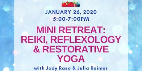 Mini Retreat: Reiki, Refloxology and Restorative Yoga tickets